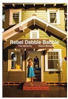 Paul McCarthy: Rebel Dabble Babble