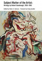 Subject Matter of the Artist: Writings by Robert Goodnough, 1950-1965