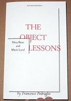 Francesco Pedraglio: The Object Lessons - Nina Beier and Marie Lund