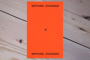 Ed Panar: Nothing Changes if Nothing Changes