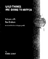 Wild Things are Going to Happen  Dialogues with Dan Graham on Ar