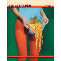 Maurizio Cattelan and Pierpaolo Ferrari: Toilet Paper Issue 8