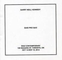 Garry Neill Kennedy: Quid ProQuo