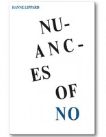 Nuances of No  Hanne Lippard