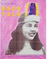 Ruth Cuthand: Back Talk, Works 1983 - 2009