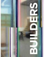 Builders: Canadian Biennial 2012