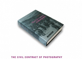 The Civil Contract of Photography by Ariella Azoulay