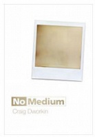 No Medium by Craig Dworkin