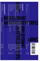 Invalid Format: An Anthology of Triple Canopy, Vol. 2