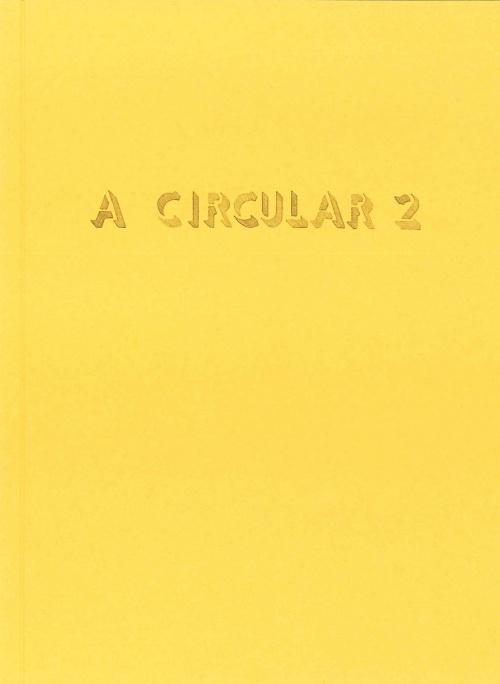 A Circular 2 by Pedro Cid Proença (ed.)