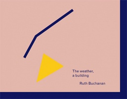 Ruth Buchanan: The weather, a building