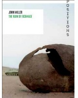 John Miller: The Ruin of Exchange