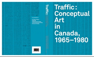 Traffic : Conceptual Art in Canada 1965-1980