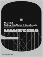 Manifesta 9. The Deep of the Modern - a Subcyclopaedia