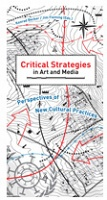 Critical Strategies in Art and Media  Perspectives on New Cultural Practices