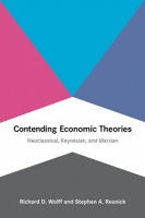 Contending Economic Theories  Neoclassical, Keynesian, and Marxian