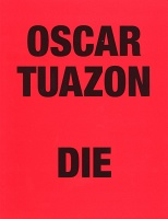 Oscar Tuazon:Die