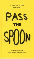 David Shrigley: Pass the Spoon: A Sort-of Opera About Cookery
