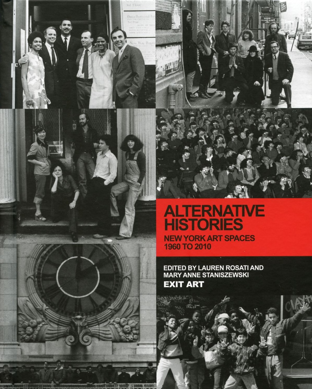 Alternative Histories: New York Art Spaces 1960 to 2010