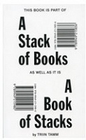 Triin Tamm: A Stack of Books, A Book of Stacks