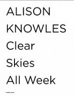 Alison Knowles: Clear Skies All Week