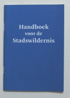 Handboek voor de Stadswildernis (Handbook for the City Wild)