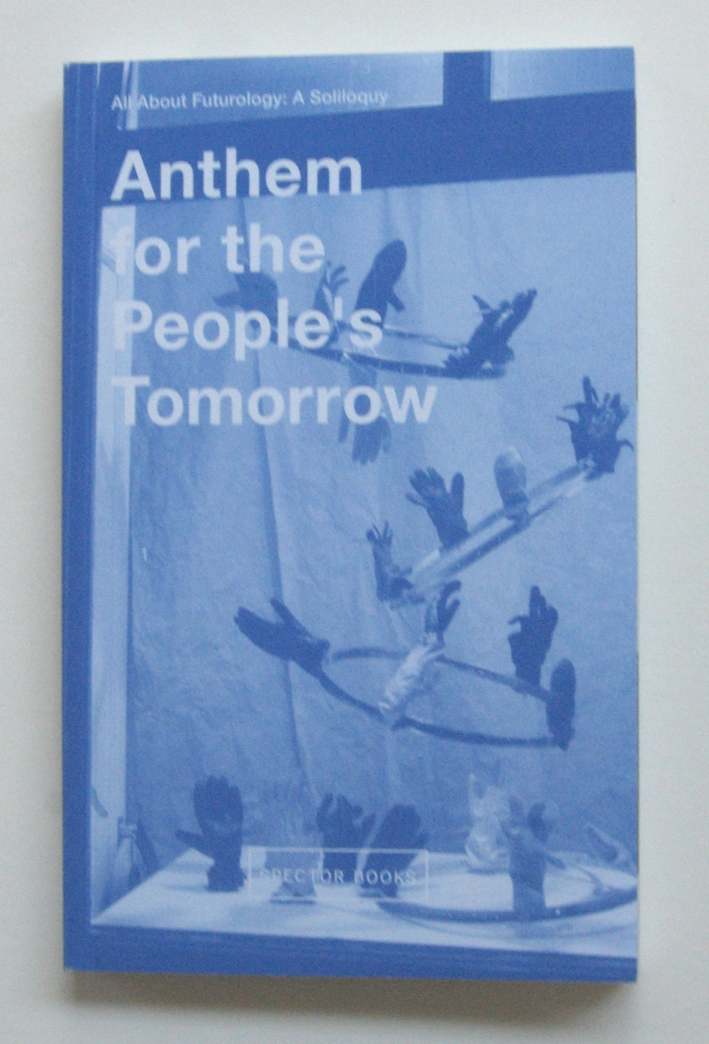 Anthem for the People's Tomorrow