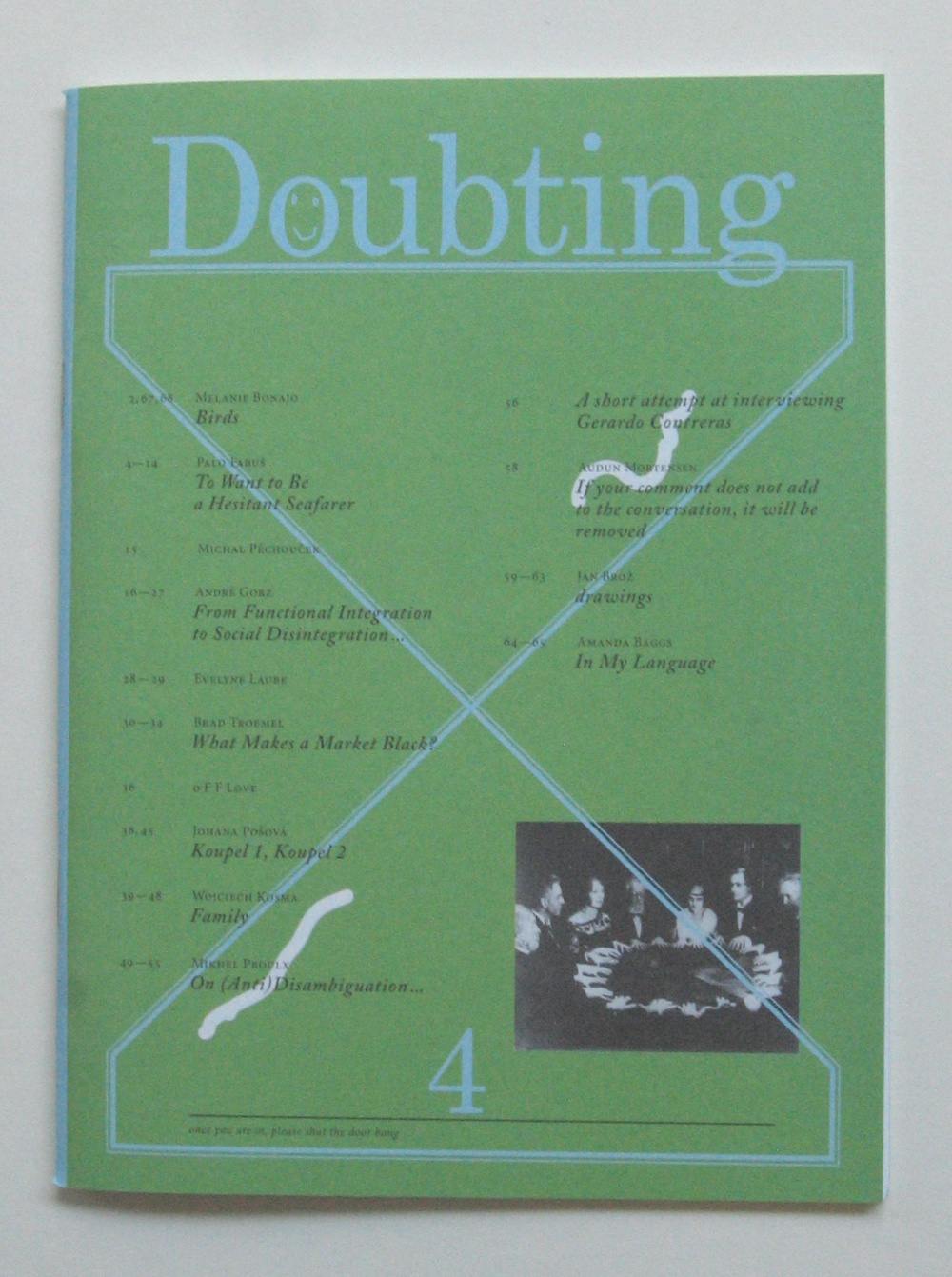 Doubting No. 4, Winter 11/12