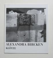 Alexandra Bircken:Klötze