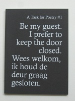 Aam Solleveld: Onomatopee 030.1 A Task for Poetry #1: Be my guest, I prefer to keep the door closed