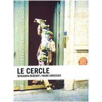 Benjamin Deberdt and Mark Gonzales: Le Cercle