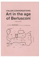 Italian Conversations: Art in the age of Berlusconi