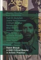 Rabih Mroué: A BAK Critical Reader in Artists'Practice