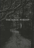 AA Bronson: The Magic Forest