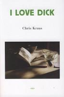 Chris Kraus: I LoveDick