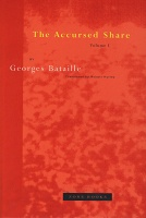 Georges Bataille: The Accursed Share, Volume 1