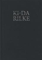 Sung Hwan Kim: Ki-DaRilke