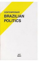 Contemporary Brazilian Politics, Vol.I MMXI