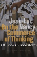 On the Commerce of Thinking: Of Books & Bookstores