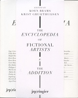 Koen Brams and Krist Gruijthuijsen: The Encyclopedia of Fictional Artists (1605-today) & The Addition