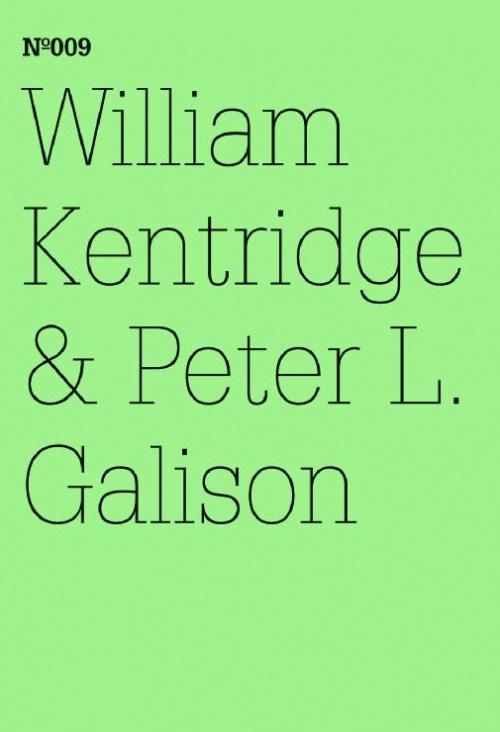 William Kentridge & Peter L. Galison:  The Refusal of Time