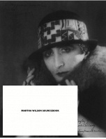 Martha Wilson Sourcebook: 40 years of Reconsidering Performance, Feminism, Alternative Spaces
