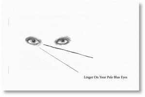 Rachel Cattle and Steve Richards: Linger On Your Pale BlueEyes