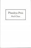 Paul Chan: PhaedrusPron