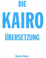 The Cairo Translation/Die Kairo Übersetzung