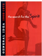 The Search for the Spirit: General Idea 1968-1975