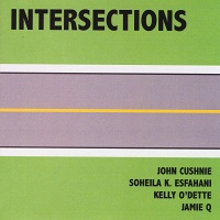 John Cushnie, Soheila K. Esfahani, and Jamie Q: Intersections, 2010