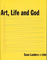 Sean Landers, Art, Life and God